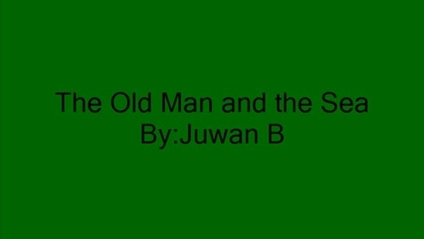 Thumbnail for entry The Old Man and the Sea by Ernest Hemingway Book Trailer