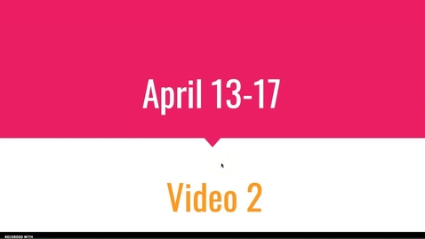 Thumbnail for entry Video 2 April 13-17.mp4
