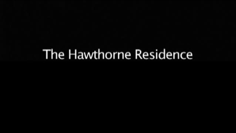 Thumbnail for entry The Hawthorne Residence