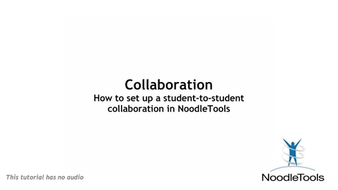 Thumbnail for entry Collaboration in NoodleTools