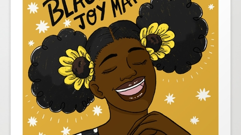 Thumbnail for entry WHAT IS BLACK JOY? - Black History Month 2021