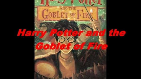 Thumbnail for entry Book Trailer Harry Potter and the Goblet of Fire
