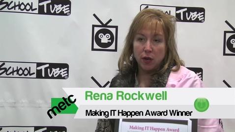 Thumbnail for entry Rena Rockwell - Making IT Happen Award winner - METC 2012