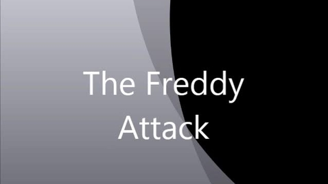 Thumbnail for entry The Freddy Attack