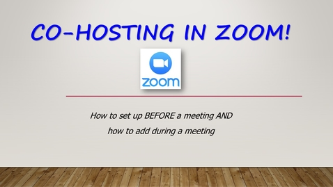 Thumbnail for entry Co-Hosting in Zoom (And how to set up beforehand!)