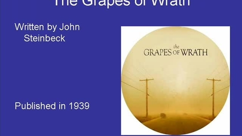Thumbnail for entry The Grapes of Wrath