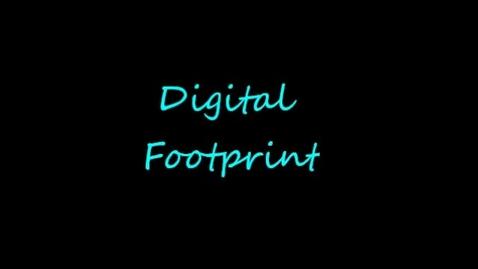 Thumbnail for entry Digital Footprint