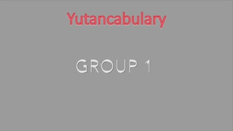Thumbnail for entry June 2017 Yutancabulary