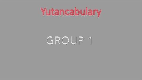 Thumbnail for entry June 2017 Yutancabulary
