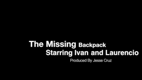 Thumbnail for entry The Missing Backpack