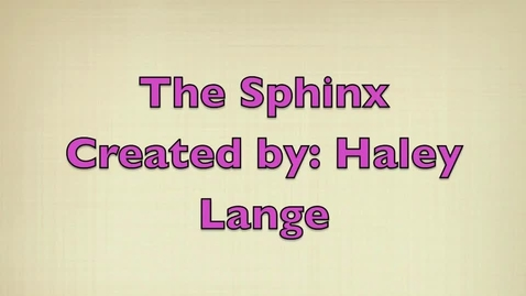 Thumbnail for entry Cultural Literacy Project: The Sphinx