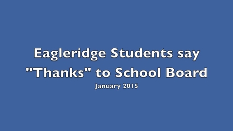 Thumbnail for entry School Board Appreciation from the Eagleridge Orcas - January 2015