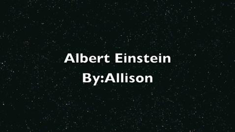 Thumbnail for entry Allison Albert Einstein Project