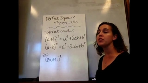 Thumbnail for entry Alg I - Sect 8-4 Perfect Square Trinomials