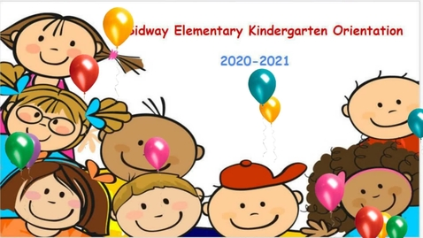 Thumbnail for entry Sidway Kindergarten Orientation Video 2020-2021