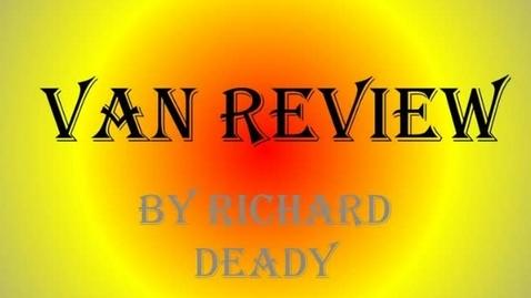 Thumbnail for entry Van Review - Richard