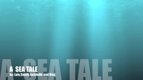 Thumbnail for entry A Sea Tale