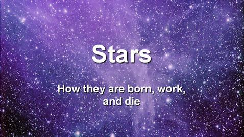 Thumbnail for entry Stellar Life Cycles & Fusion