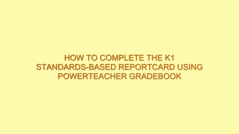 Thumbnail for entry How to Complete the Electronic Report Card