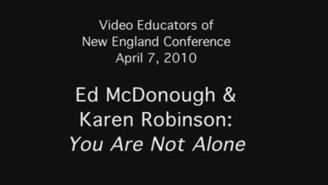 Thumbnail for entry Ed McDonough and Karen Robinson: You Are Not Alone