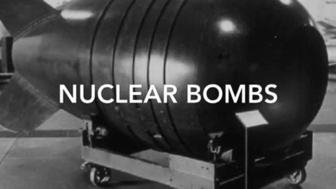 Thumbnail for entry Nuclear bombs