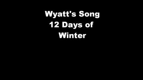Thumbnail for entry Wyatt's Song