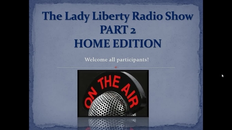 Thumbnail for entry _The Second Lady Liberty Radio Show.webm