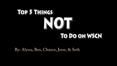 Thumbnail for entry Things NOT to do in WSCN