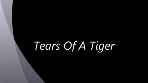 Thumbnail for entry Tears Of A Tiger,  Sharon Draper, Book Trailer