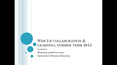 Thumbnail for entry Lesson 1 Web 2.0 Summer 2013 PD Course
