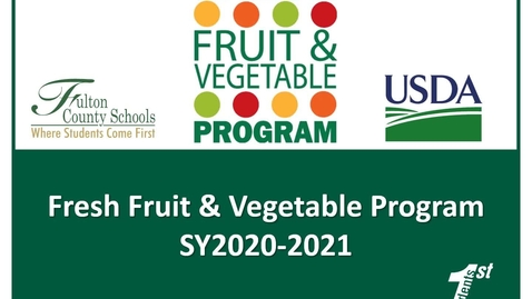 Thumbnail for entry SY20-21 Fresh Fruit & Vegetable Program Informational Video