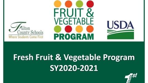 Thumbnail for entry SY20-21 Fresh Fruit & Vegetable Program Informational Video