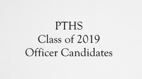 Thumbnail for entry PTHS Class of 2019 Officer Speeches