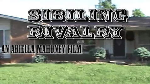 Thumbnail for entry Sibling Rivalry