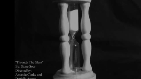 Thumbnail for entry Music Video Assignment: Through The Glass