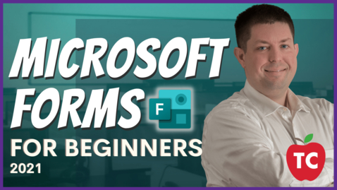 Thumbnail for entry Microsoft Forms: Beginners Tutorial