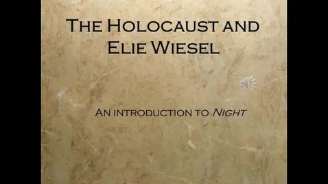 Thumbnail for entry 12th World Lit Holocaust and Elie Wiesel Presentation