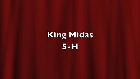 Thumbnail for entry King Midas- Mr. Harmon