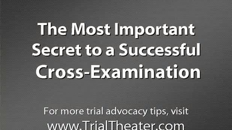 Thumbnail for entry Successful Cross Examination