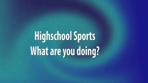 Thumbnail for entry High School Sports