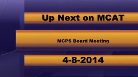 Thumbnail for entry MCPS Board Meeting 04-08-2014
