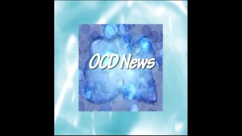 Thumbnail for entry OCD News