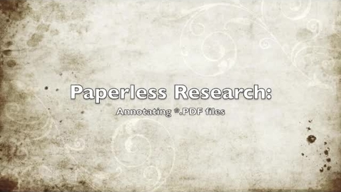 Thumbnail for entry Paperless Research: Annotating PDFs