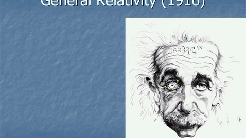 Thumbnail for entry 4-General Relativity