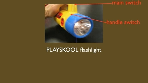 Thumbnail for entry RC circuit-Playskool flashlight.mov