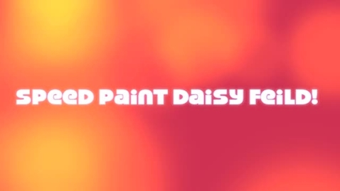 Thumbnail for entry speedpaint daisy field