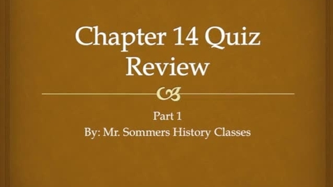 Thumbnail for entry Review for Chapter 14 Quiz 1