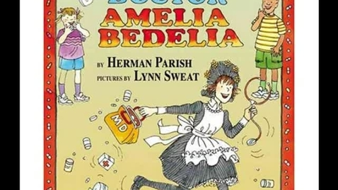 Thumbnail for entry Calling Doctor Amelia Bedelia