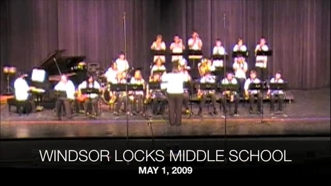 Thumbnail for entry 2009 Windsor Locks Middle