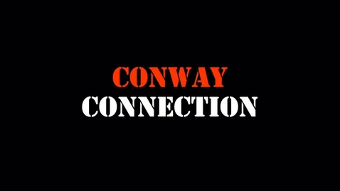 Thumbnail for entry Conway Connection, Episode 35, 5/2/16